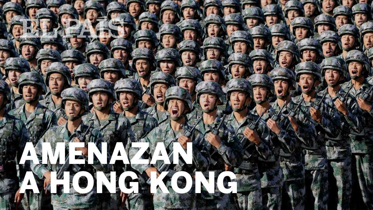 El Ejército chino difunde un vídeo para amedrentar a los manifestantes en Hong Kong